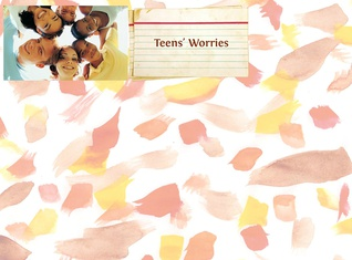 Teens' Worries