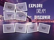Explore.Dream.Discover thumbnail