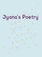 Jyana's poetry cover's thumbnail