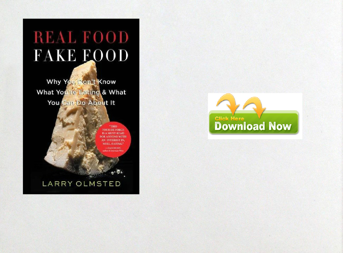 Download eBook Real Food/Fake Food by Larry Olmsted pdf doc ePub