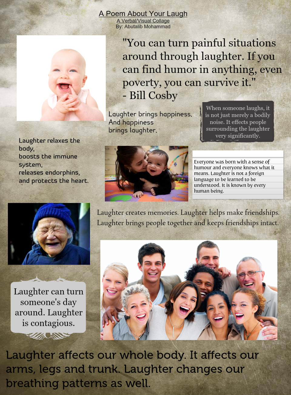 poem about your laugh Poems for laughter  to laugh often and much  add your tips, poems, quotes, or title ideas to share with other members add a resource newsletter.